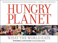 Hungry Planet Book - What the World Eats