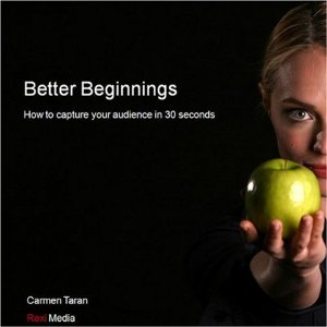 Better Beginnings by Carmen Taran