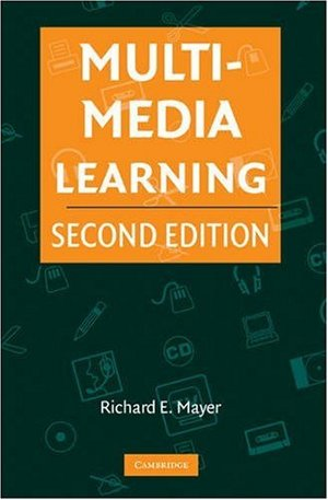Multimedia Learning by Richard Mayer