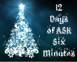 12 Days of Ask Six Minutes - Send Your Question In Today
