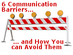 6 Communication Barriers and How You Can Avoid Them