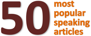 50 most popular speaking articles... how many have you read?