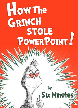 How the Grinch Stole PowerPoint
