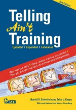 Book Review: Telling Ain't Training (Stolovitch, Keeps)