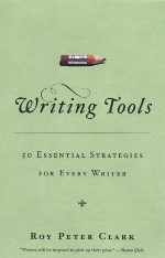 Book Review: Writing Tools (Roy Peter Clark)
