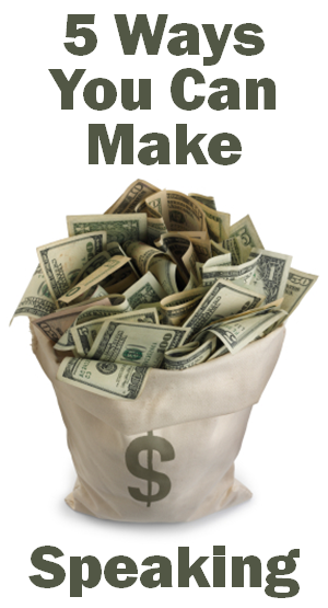How to Make Money Speaking